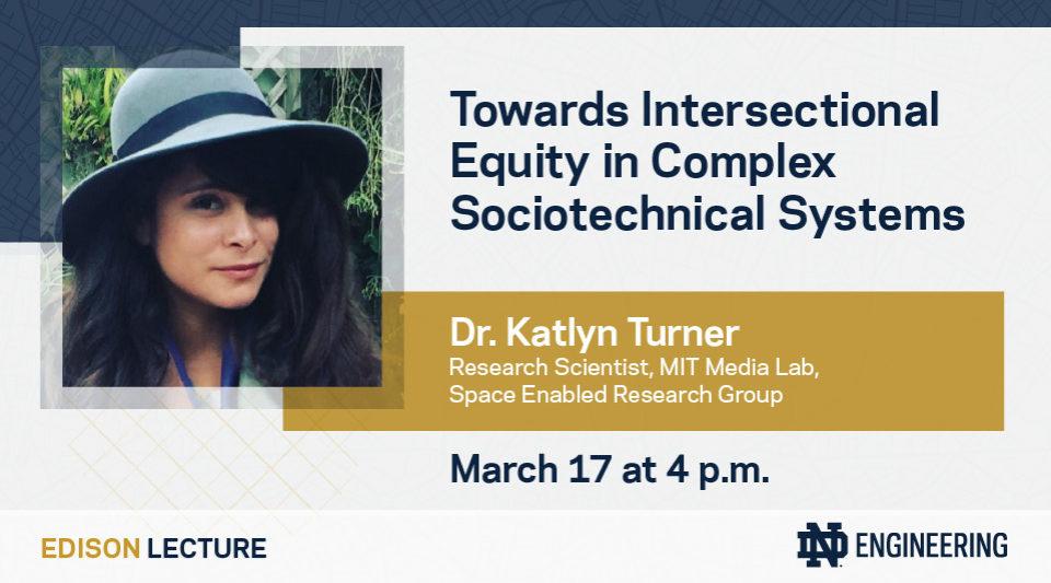 Dr. Katlyn Turner Edison Lecture